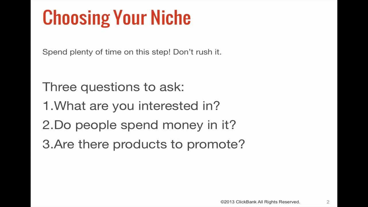 ClickBank Affiliate Training Step 1: Choose Your Niche