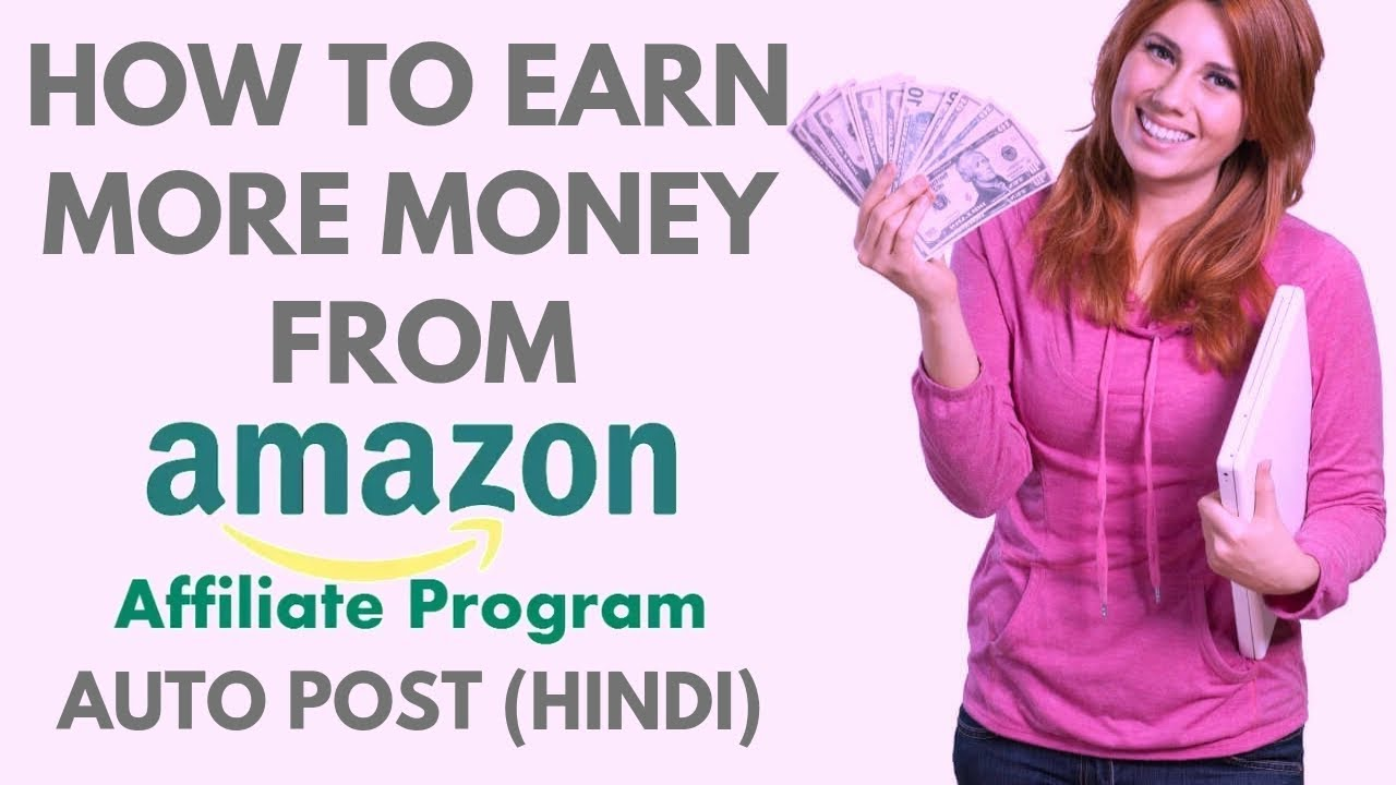 How to earn more money from amazon affiliates program india | Auto post amazon associates products
