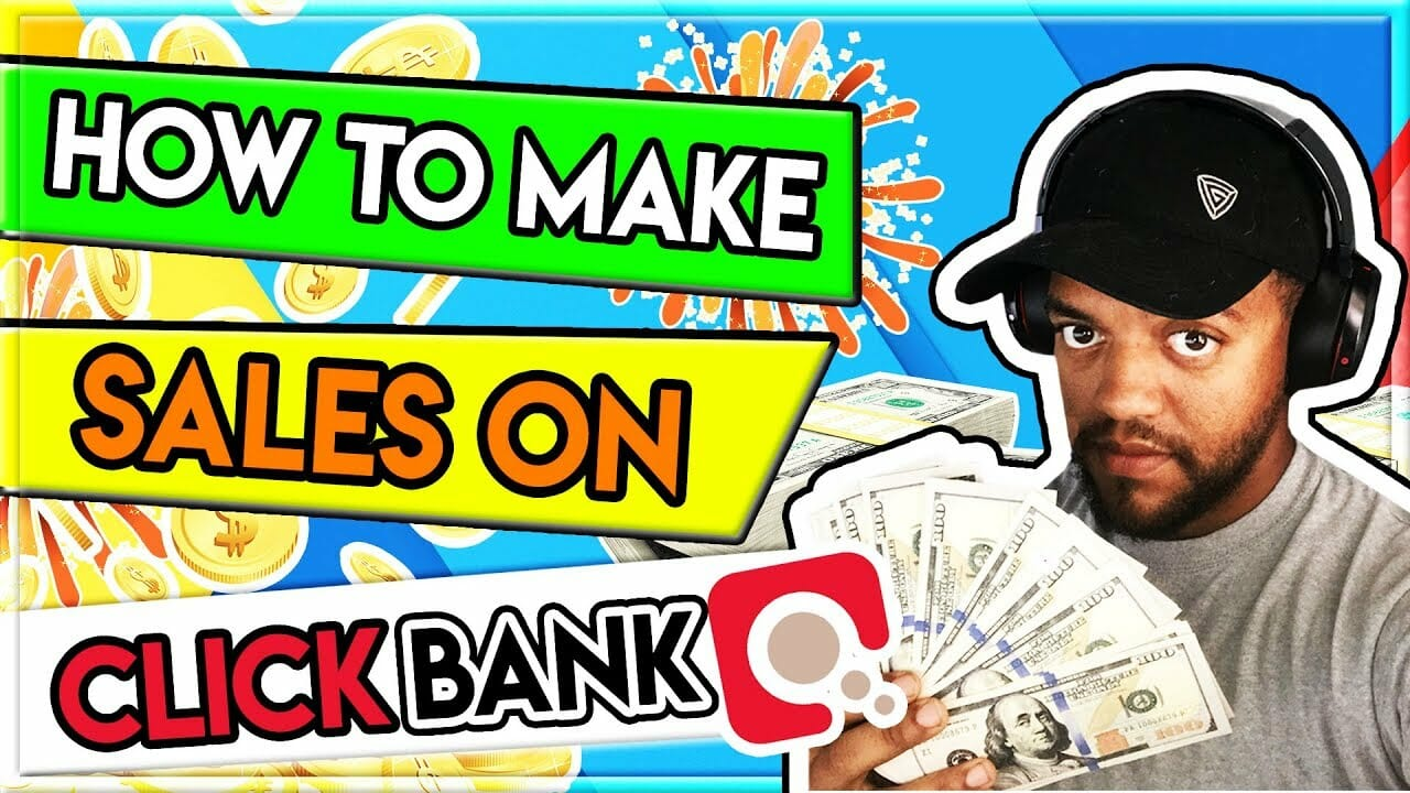 How To Get Sales On Clickbank   Quick Tips For Beginner Affiliates