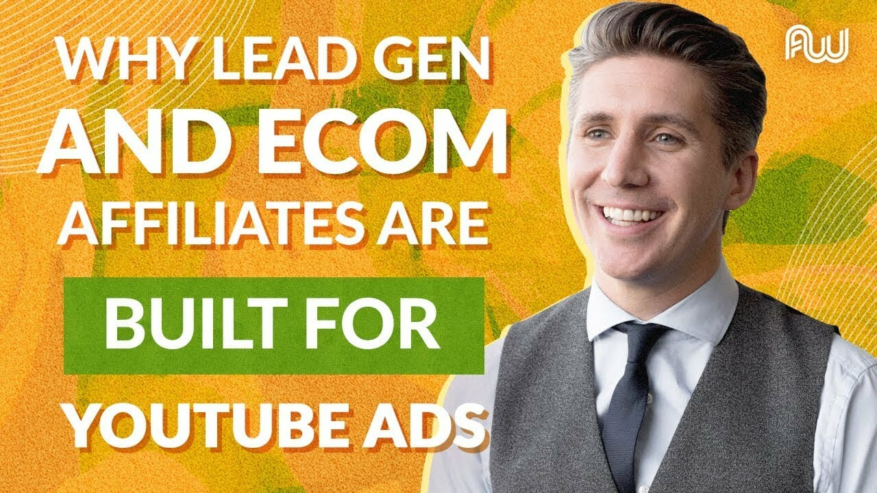 Why Lead Gen and Ecom Affiliates Are BUILT for YouTube Ads | Tom Breeze, AWeurope 2019