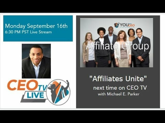 Affiliates Unite – CEO TV Live