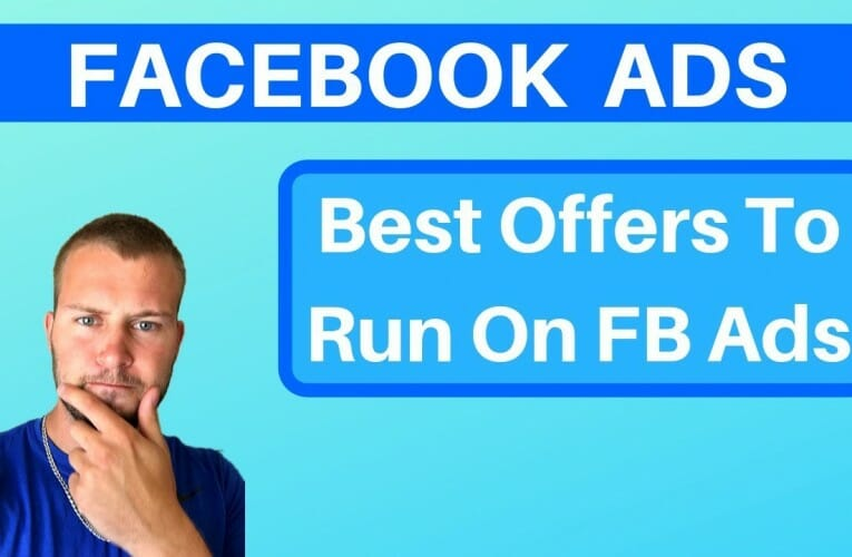 Best Affiliate Offers For Facebook Ads Beginners