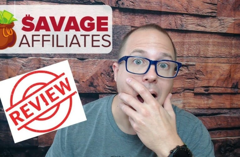 Savage Affiliates Review [UPDATED] – Most In Depth And Honest Review