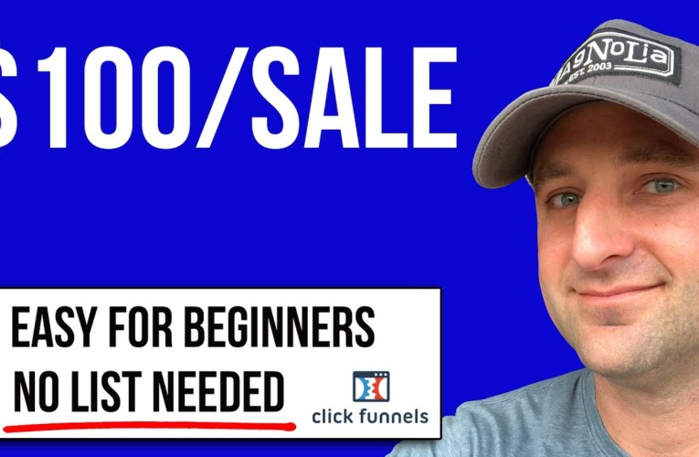 ClickFunnels Affiliates:  How to Make EASY $100 Commissions with the One Funnel Away Challenge