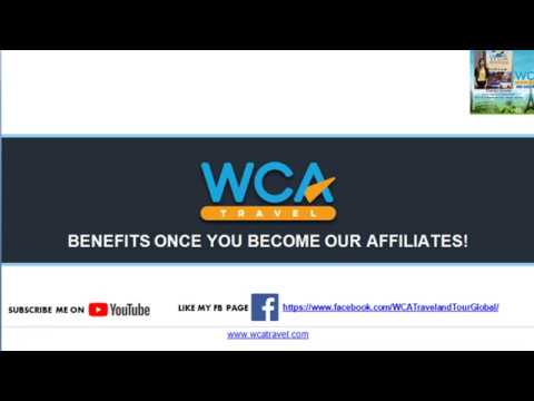 BENEFITS of BEING a WCA TRAVEL AFFILIATES!