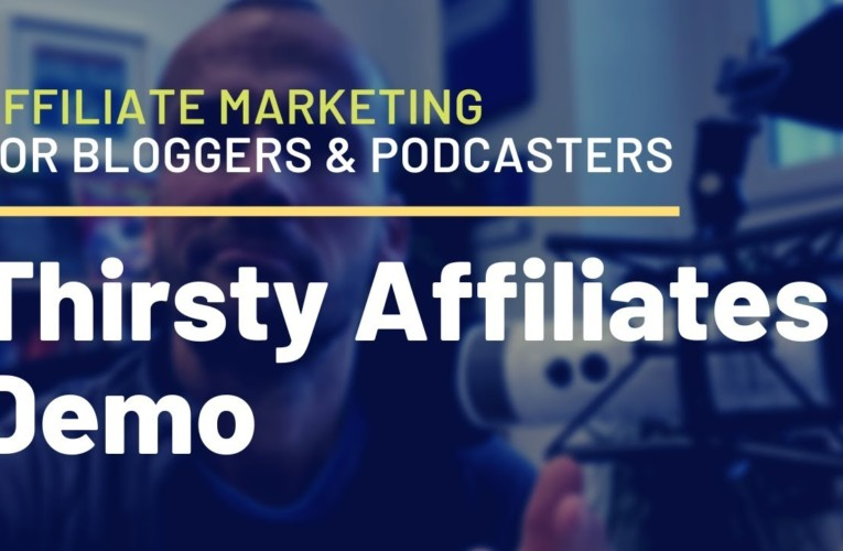 Thirsty Affiliates Demo: A Powerful Affiliate Plugin for Podcasters & Bloggers