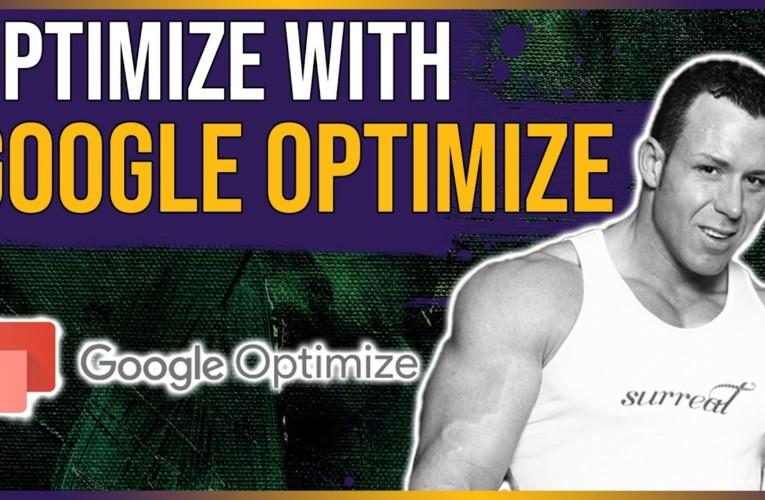 ? Optimize With Google Optimize | Google Optimize for Affiliates