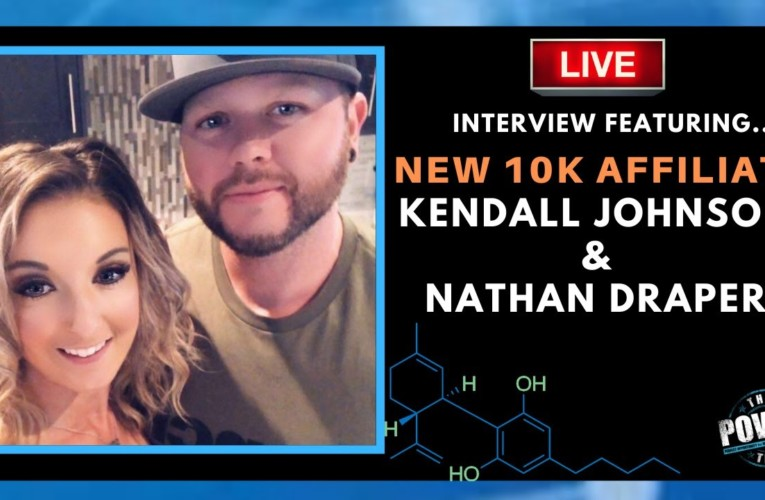 LIVE Success Interview Featuring NEW 10K Affiliates Kendall Johnson and Nathan Draper!