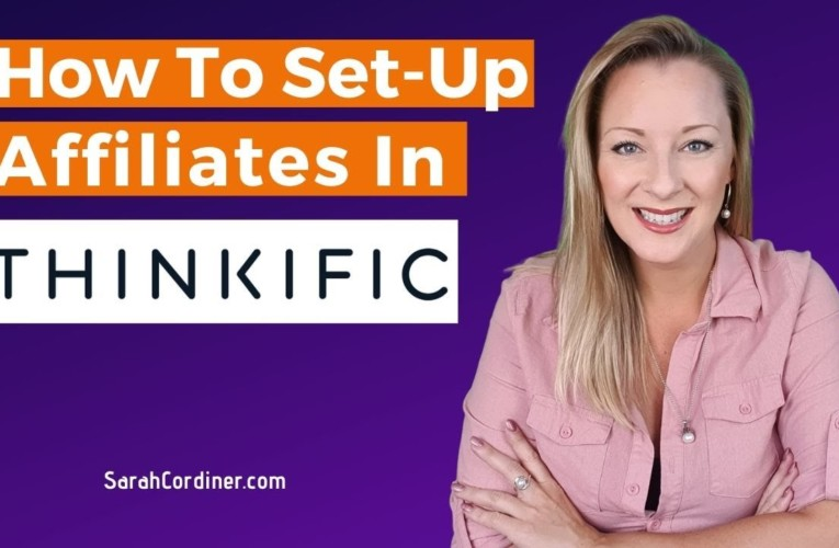 How To Set Up Affiliates In Thinkific