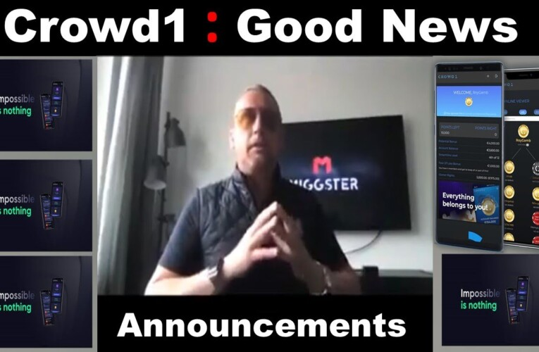 Crowd1 : Important and Good News To all Affiliates