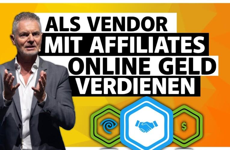 Online Geld verdienen mit Affiliates! (2020) Vendor Edition