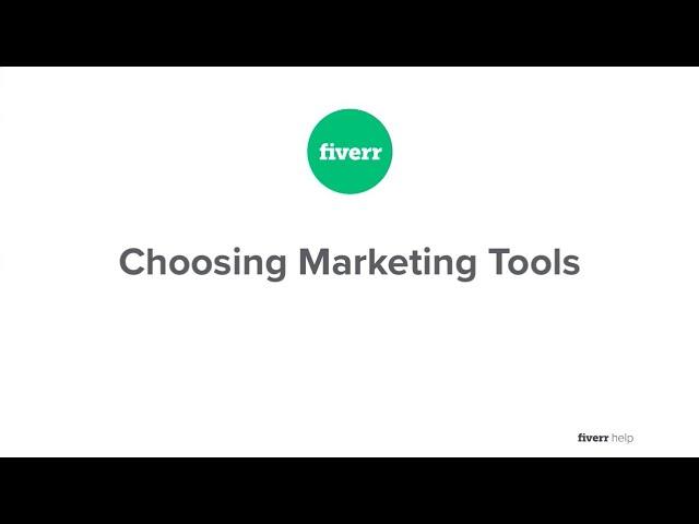 Fiverr Affiliates Guide – Choosing Marketing Tools