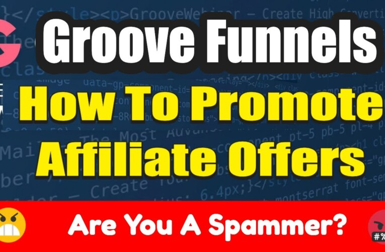 How To Properly Promote Affiliate Offers Online Without Spamming Everyone | Free Training