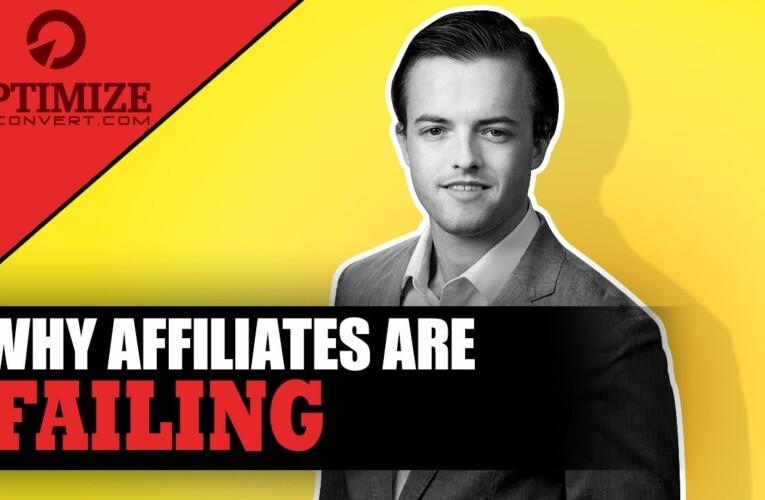 Why Affiliates Are Failing