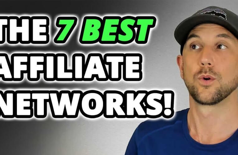 The 7 Best Affiliate Networks! Find The Most Profitable Affiliate Offers For Your Audience