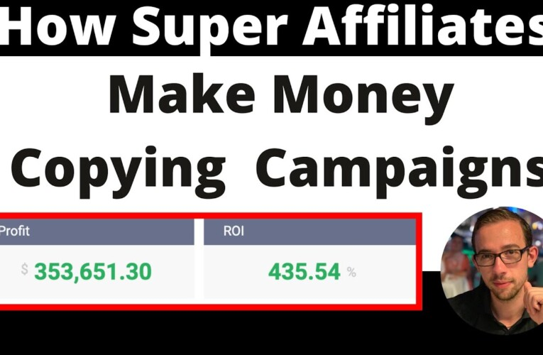 How Super Affiliates Make Money Copying Proven Campaigns [Webinar Replay]
