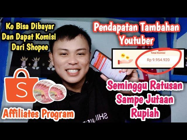 PENDAPATAN TAMBAHAN YOUTUBER – Komisi Dari Shopee Lewat Affiliates Program !!