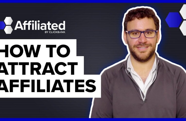 How Do You Attract Affiliates?