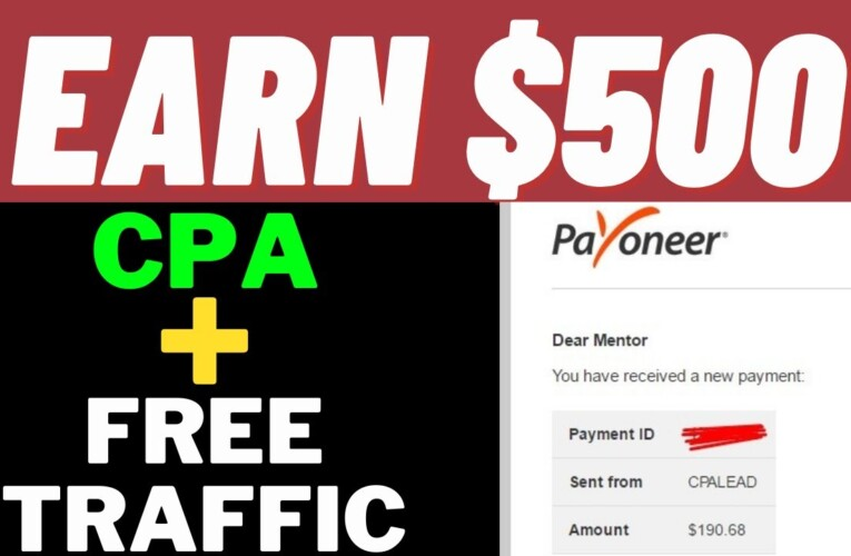 CPA Marketing for Beginners | How to Make $500 With CPA Affiliate Offers for FREE Step by Step!