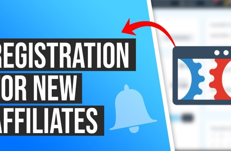 What is the Registration Process of New Affiliates for your Affiliate Program