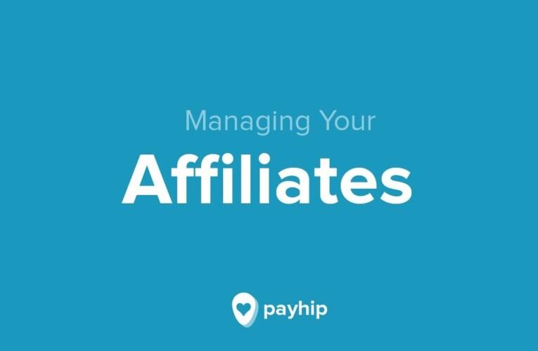 Managing your Affiliates