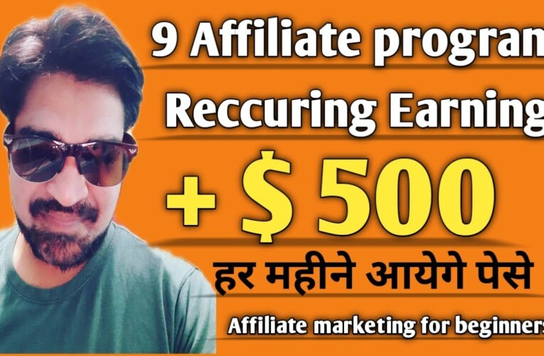| Affiliate marketing for beginners||Reccuring affiliates programs||Reccuring affiliates networks |
