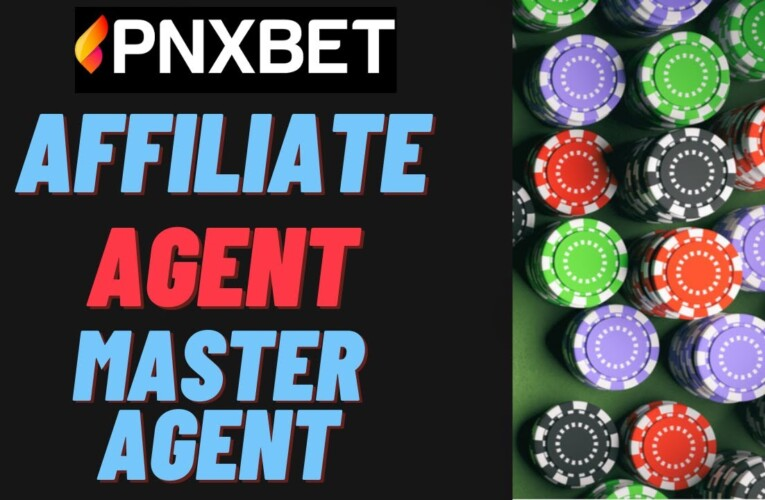 PNXBET: Affiliates, Agent and Master Agent – plus TUTORIAL