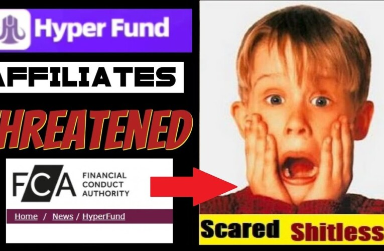 Hyperfund Affiliates Threatened By Latest Investors Fraud Warning – UK FCA Securities Regulator
