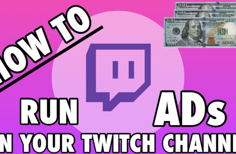HOW TO RUN ADS ON YOUR TWITCH CHANNEL FOR PARTNERS & AFFILIATES
