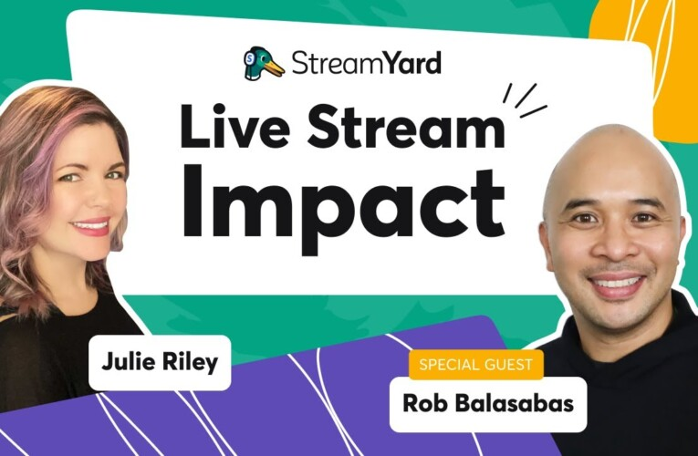 Live Stream Impact: Going Live…Gear, Affiliates, Content, and More!