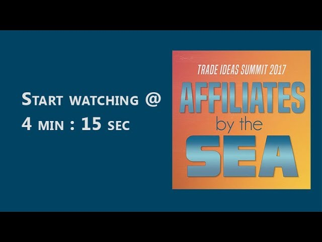 Trade Ideas Summit 2017 — Affiliates by the Sea