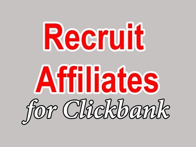 How to Recruit Affiliates for Clickbank