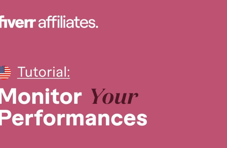 How to Monitor Your Campaign Performance | Fiverr Affiliates Guide