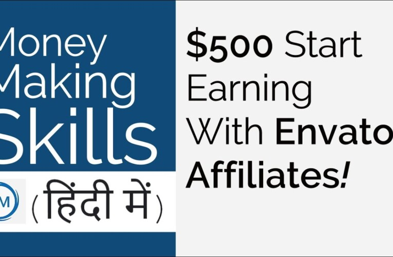 $500 Start Earning With Envato Affiliates – LESSON 3