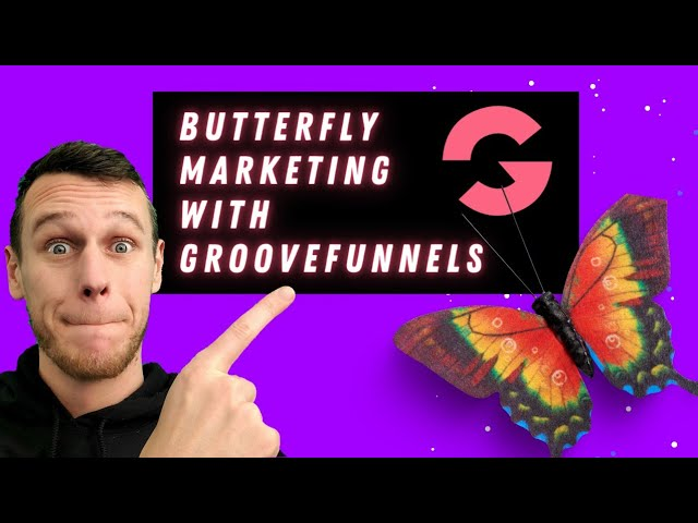 Butterfly Marketing Tutorial: How To Make Customers Affiliates Automatically Using Groovefunnels