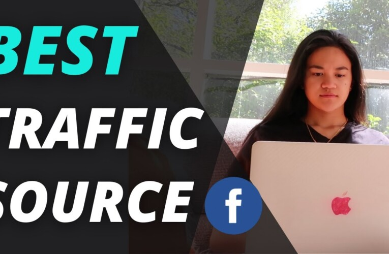 Affiliate Marketing for Beginners: Most Effective Traffic Source to Use for Affiliates