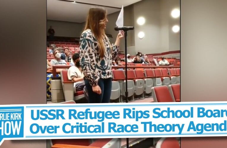 USSR Refugee Rips School Board Over Critical Race Theory Agenda