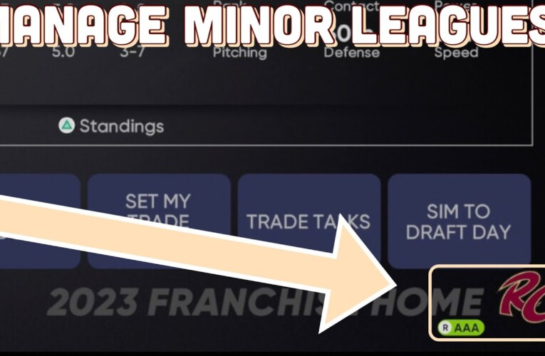 How To Access Everything For Your Minor League Affiliates In MLB The Show   MLB The Show 21