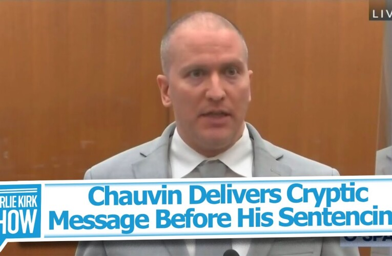 Chauvin Delivers Cryptic Message Before His Sentencing