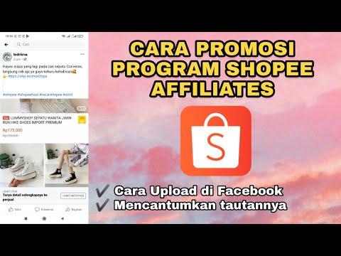 Cara Promosi Shopee Affiliates Di Facebook Agar Dapat Komisi