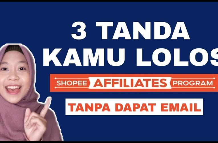 3 TANDA LOLOS SHOPEE AFFILIATES PROGRAM TANPA DAPAT EMAIL