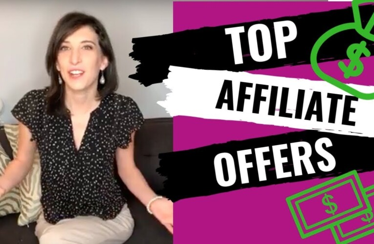 7 TOP AFFILIATE OFFERS TO PROMOTE (high converting/high paying)