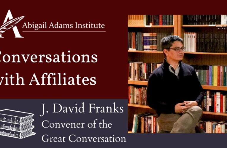 Conversations with Affiliates: Dr. J. David Franks