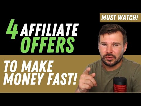 4 Types of Affiliate Offers You Can Make Money Online Fast (Beginner Affiliates Must Watch)