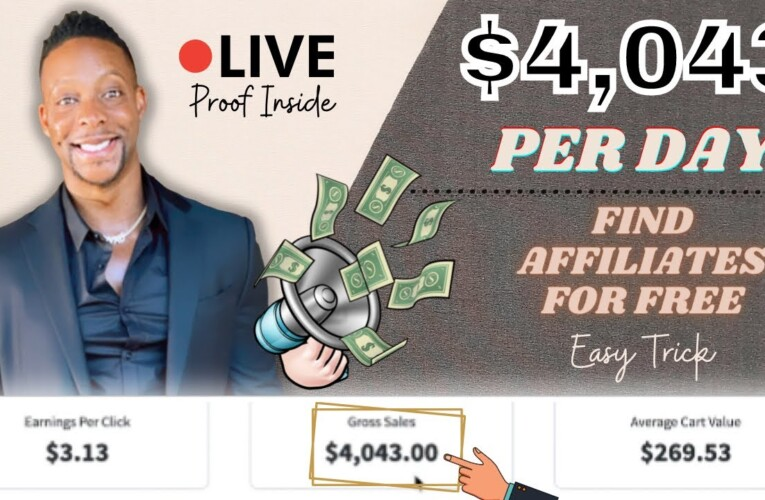 Make $4,043 Per Day With This EASY TRICK   Find Affiliates For FREE (Affiliate Marketing)
