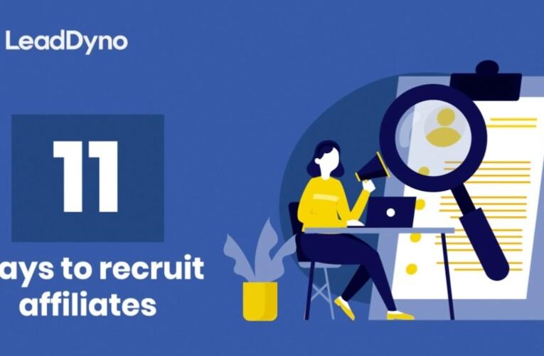11 Ways to Recruit Affiliates to your Affiliate Program